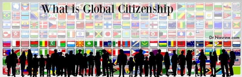 Global Citizenship Dr. Nasrine